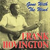 Frank Hovington - Mean Old Frisco
