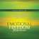 Judith Orloff - Emotional Freedom Practices: How to Transform Difficult Emotions into Positive Energy