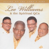 Lee Williams and The Spiritual QC's - Living on the Lord's Side