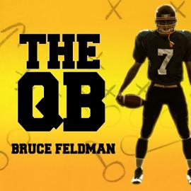 The QB: The Making of Modern Quarterbacks (Unabridged) audiobook
