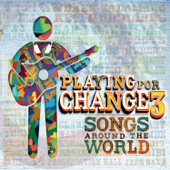 Playing For Change 3 - Songs Around the World