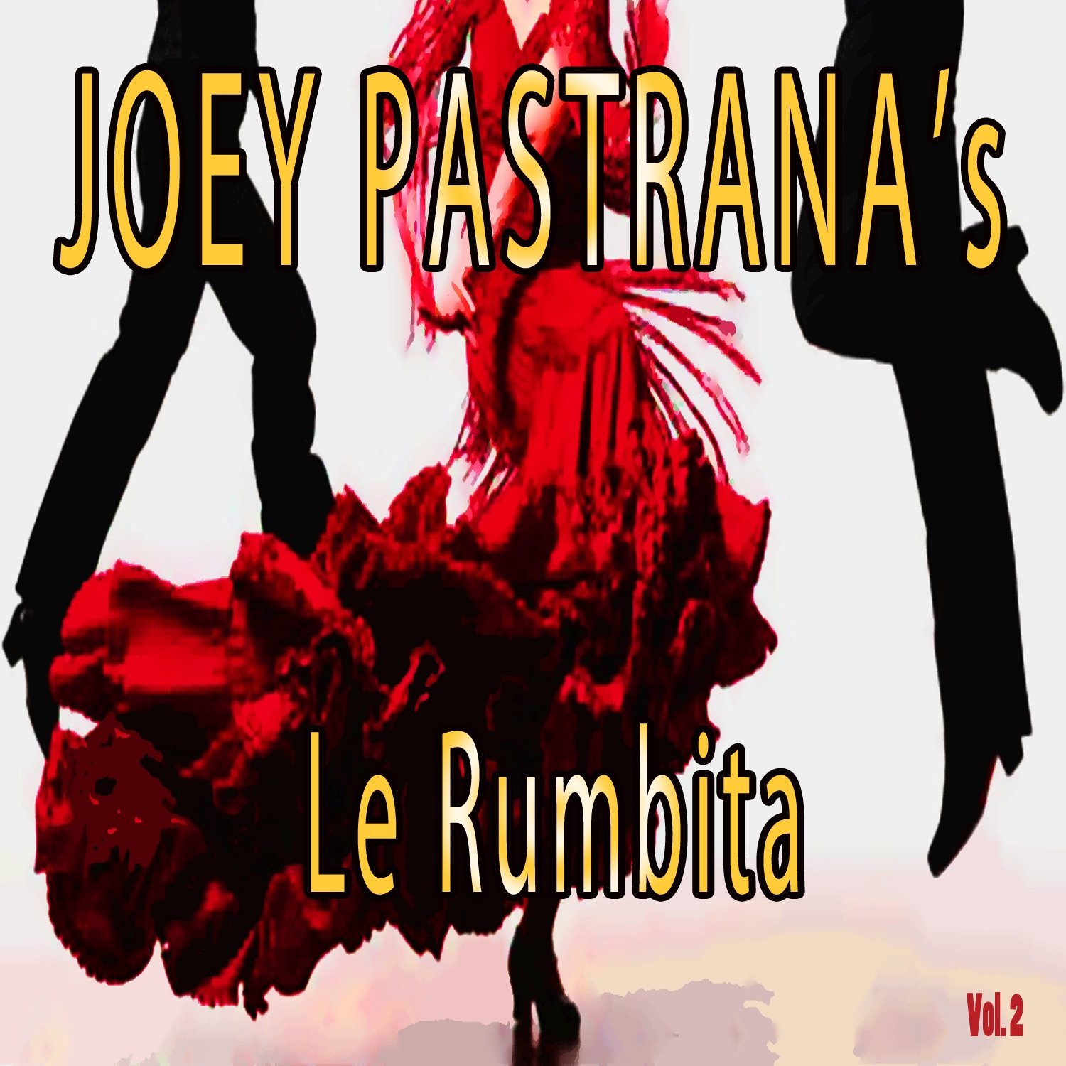 Joey Pastrana's Le Rumbita, Vol. 2
