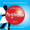 A Taste of Argentina, Pt. 1 (Ethnic Flavoured Moods & Grooves) ジャケット写真