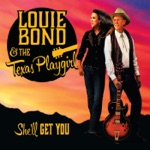 Louie Bond & The Texas Playgirl - In Between of Things