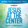 Israel & New Breed - Jesus At the Center (Audio Performance Trax) - EP