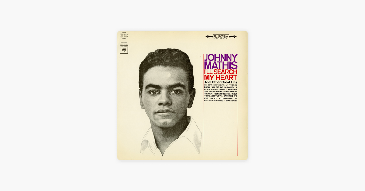 I\'ll Search My Heart by Johnny Mathis on Apple Music
