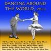 Dancing Around the World, Vol. 2