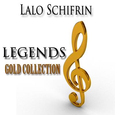 Legends Gold Collection (Remastered) - Lalo Schifrin