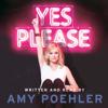 Yes Please (Unabridged) - Amy Poehler