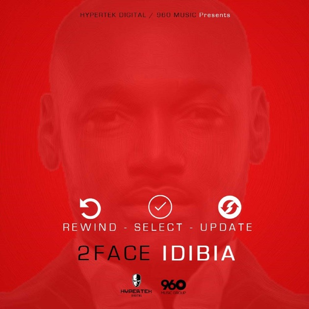 Face 2 100 By 2Face Idibia On Apple Music