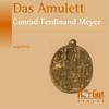 Das Amulett - Conrad Ferdinand Meyer