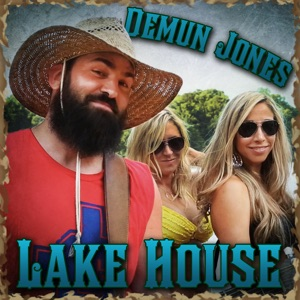 Demun Jones - Lake House