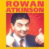 Rowan Atkinson - Rowan Atkinson