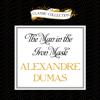 Alexandre Dumas - The Man in the Iron Mask (Unabridged)  artwork