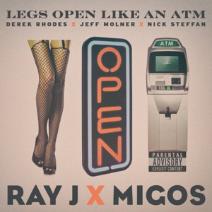 Legs Open Like an ATM (feat. Ray J & Migos) - Single Mp3 Download