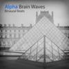 Alpha Brain Waves - Binaural Beats & Battement Binaural