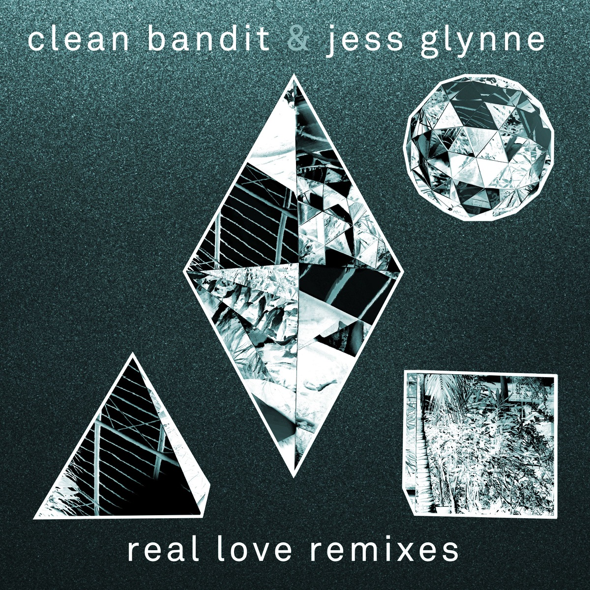 Real Love Album Cover by Clean Bandit & Jess Glynne
