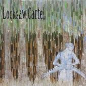Locksaw Cartel - Sneaky Little Sister