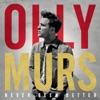 Never Been Better, Olly Murs