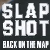 Slapshot - Back On The Map