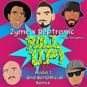Roll Up (feat. Sage the Gemini) [Audio 1 & BenOfficial Remix] - Single