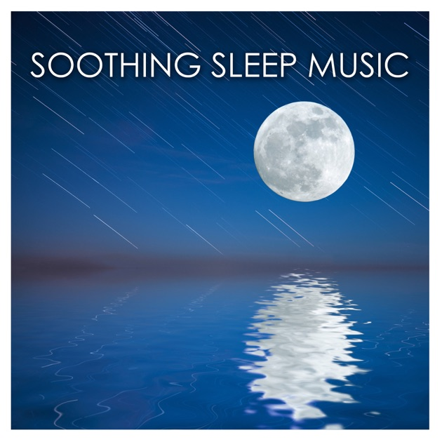 Soothing Sleep Music - Soft Sounds of Nature for Sleeping ...