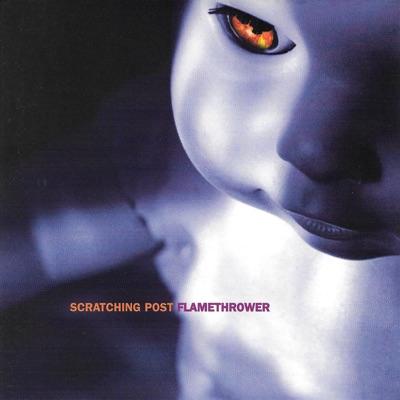 Flamethrower - Scratching Post
