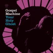 Gospel Machine - That Ring