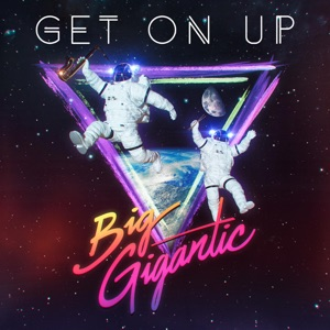 Get On Up - Single Mp3 Download