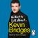 Kevin Bridges - We Need to Talk About Kevin Bridges (Unabridged)