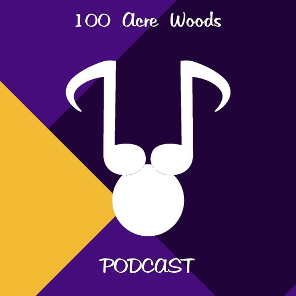 100 Acre Woods Podcast