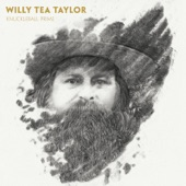 Willy Tea Taylor - The Very Best