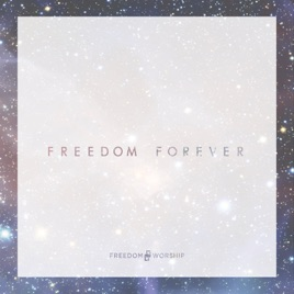 Freedom Forever by Freedom Worship