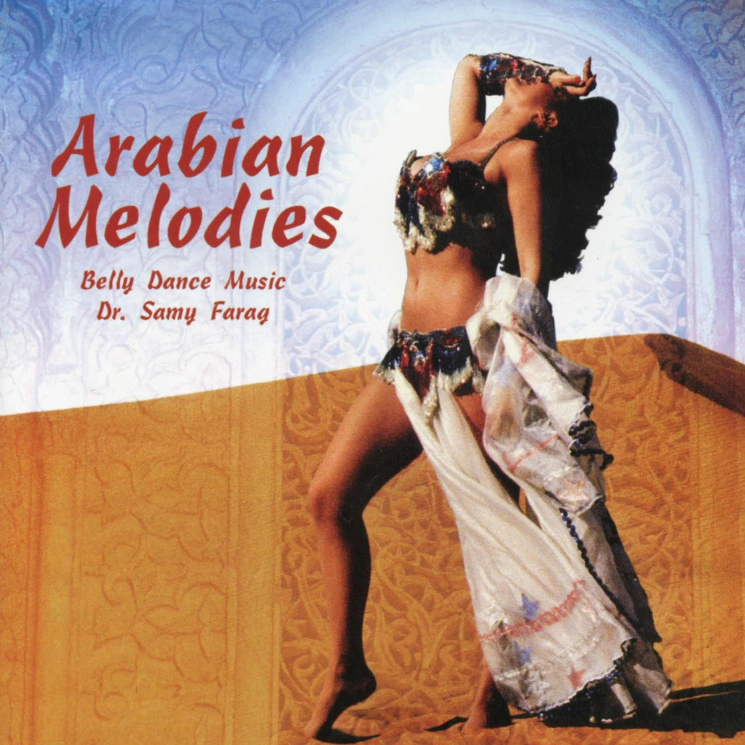 Arabian Melodies: Belly Dance Music
