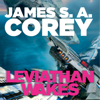 James S. A. Corey - Leviathan Wakes: Book 1 of the Expanse (Unabridged) artwork