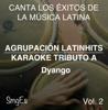 Instrumental Karaoke Series: Dyango, Vol. 2 (Karaoke Version) - Agrupacion LatinHits
