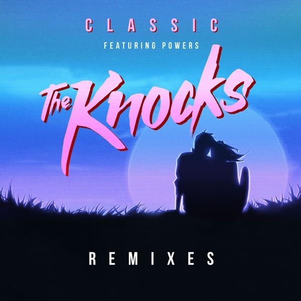 Classic (feat. Powers) [RAC Remix]