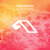 Various Artists - Anjunabeats In Miami 2015 artwork