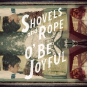Shovels & Rope - Keeper