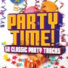 Party Time! 50 Classic Party Tracks, Various Artists