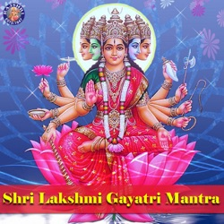 Album: Shri Lakshmi Gayatri Mantra Single by Rajalakshmee