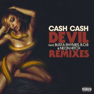 Devil (feat. Busta Rhymes, B.o.B & Neon Hitch) [Remixes] - EP Mp3 Download