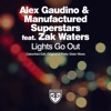 Lights Go Out feat Zak Waters EP