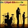 Da Khkulo Election De, Vol. 5 - EP