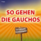 So gehen die Gauchos