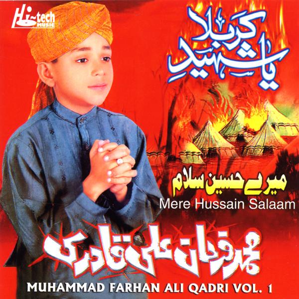 Mere Hussain Salaam Vol 1 - Islamic Naats (feat  Muharram) by Muhammad  Farhan Ali Qadri