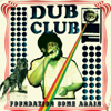 Foundation Come Again - Dub Club
