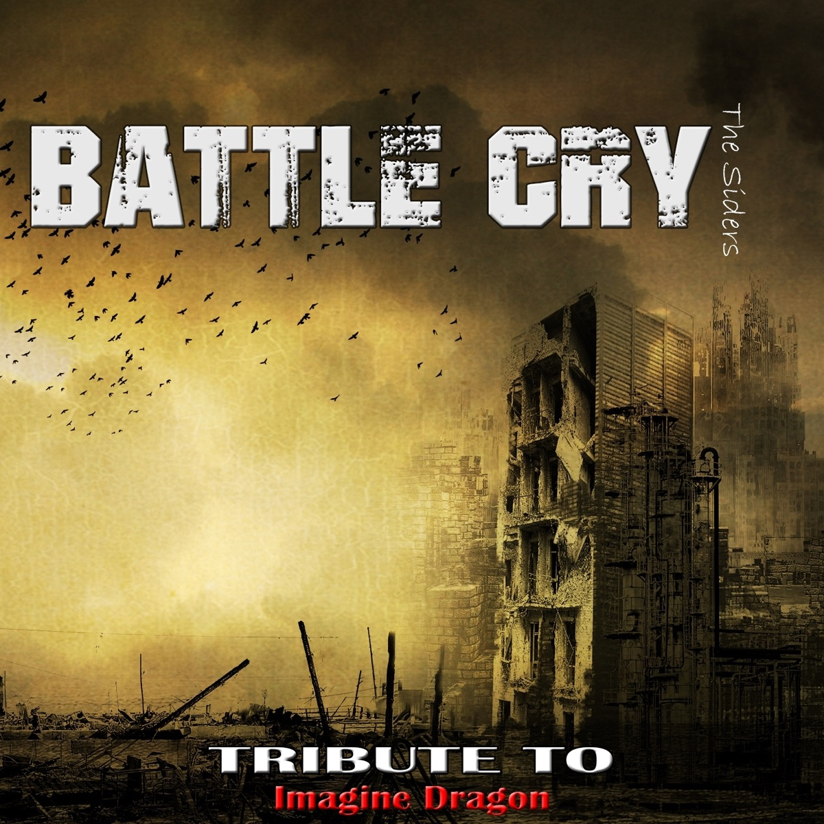 Battle Cry Tribute to Imagine Dragon - EP The Siders CD cover