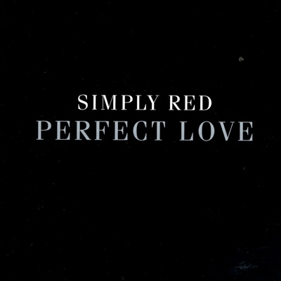 Perfect Love - EP - Simply Red
