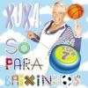 Xuxa Só para Baixinhos Vol 7